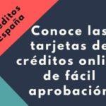 Conoce las tarjetas de créditos online de fácil aprobación